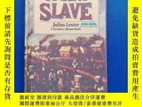二手書博民逛書店To罕見Be a Slave【英文原版】Y153720 Julius Lester Scholastic