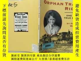 二手書博民逛書店Orphan罕見Train Rider:One Boy s True StoryY332659 Andrea