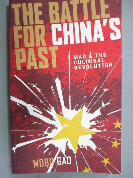 【書寶二手書T4/原文書_GHS】Battle for China's Past: Mao and the Cultur