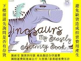 二手書博民逛書店Dinosaurs:罕見My Beastly Activity BookY237948 Victor Esca
