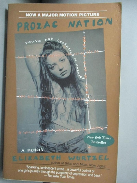 【書寶二手書T2/心理_FQF】Prozac Nation: Young and Depressed in America : A Memoir_Wurtzel, Elizabeth