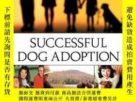 二手書博民逛書店Successful罕見Dog Adoption-成功領養狗Y346464 Sue Sternberg Tur