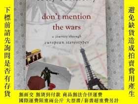 二手書博民逛書店16開英文原版罕見Don t Mention the Wars: A Journey Through Europe