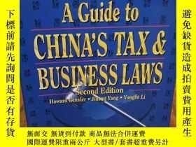 二手書博民逛書店A罕見Guide to China s Tax & Business LawsY12800 Howard Ge