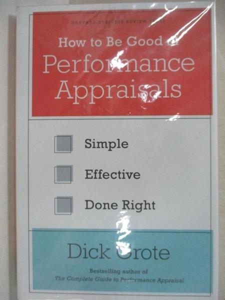 【書寶二手書T1/大學理工醫_AG8】How to Be Good at Performance Appraisals: Simple…