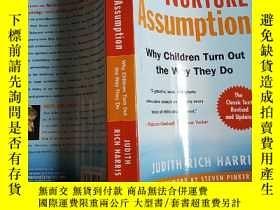 二手書博民逛書店The罕見Nurture Assumption 教養的迷思Y15