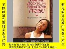 二手書博民逛書店【罕見】Digital Storytelling, Mediatized StoriesY27248 Knut
