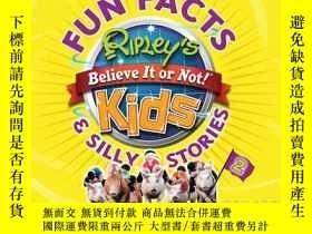 二手書博民逛書店Ripley s罕見Fun Facts & Silly Stories 2Y410016 Ripley s B