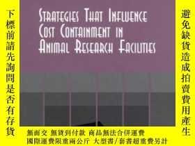 二手書博民逛書店Strategies罕見That Influence Cost Containment In Animal Res