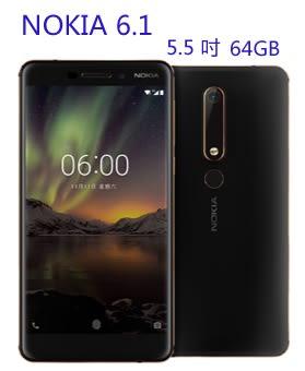 NOKIA 6.1 5.5 吋 64G 4G + 4G 雙卡雙待 3000mAh 電量【3G3G手機網】