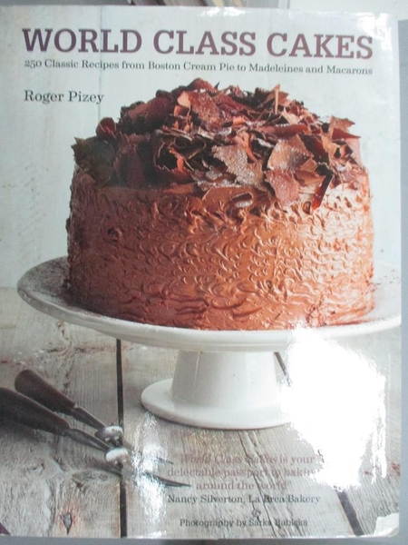 【書寶二手書T1/餐飲_GMQ】World Class Cakes: 250 Classic Recipes from...Muffins