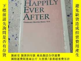 二手書博民逛書店HAPPILY罕見EVER AFTER:幸福快樂的生活(外文)Y