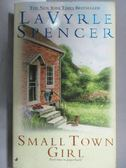 【書寶二手書T7/原文小說_OTB】Small Town Girl_Lavyrle Spencer