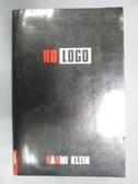 【書寶二手書T9/原文書_IDB】No Logo: No Space No Choice No Jobs_Klein,