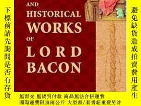 二手書博民逛書店The罕見Moral And Historical Works Of Lord Bacon, Including