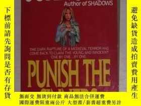 二手書博民逛書店英文原版罕見Punish the Sinners by John