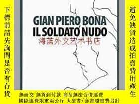 二手書博民逛書店Il罕見soldato nudoY28384 Gian Piero Bona Lindau 出版2016