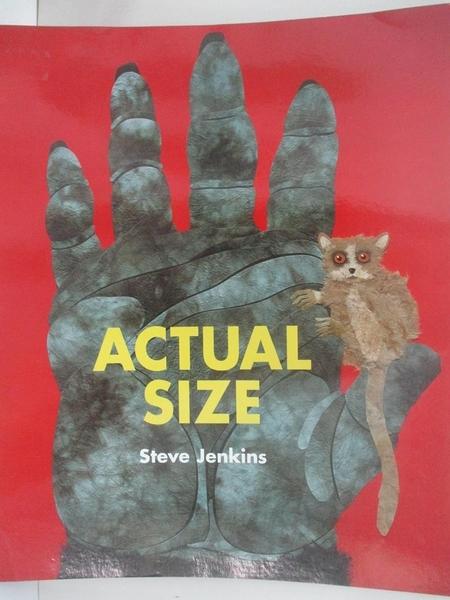 【書寶二手書T8/少年童書_DRO】Actual Size_Steve Jenkins