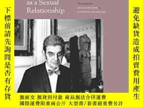 二手書博民逛書店There s罕見No Such Thing As A Sexual RelationshipY256260