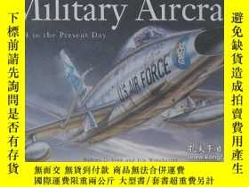 二手書博民逛書店Military罕見Aircraft: 1914 to the Present Day-軍用飛機:1914年至今奇