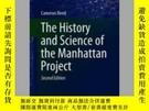 二手書博民逛書店The罕見History and Science of the Manhattan ProjectY40570
