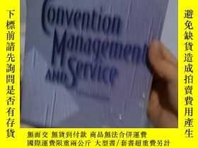二手書博民逛書店實物拍照;Convention罕見Management and ServiceY15389