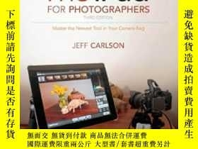 二手書博民逛書店The罕見Ipad For Photographers: Master The Newest Tool In Yo