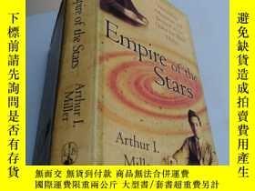 二手書博民逛書店Empire罕見of the Stars 書名以圖片為準Y13917 Arthur I. Miller