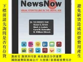 二手書博民逛書店News罕見Now: Visual Storytelling In The Digital Age-現在新聞:數字