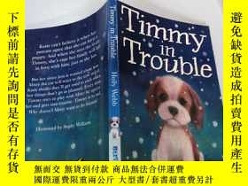 二手書博民逛書店Timmy罕見in Trouble (提米有麻煩)Y212829