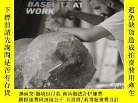 二手書博民逛書店2手英文罕見Benjamin Katz: Georg Baselitz at Work 喬治·巴塞利茲工作黑白照片