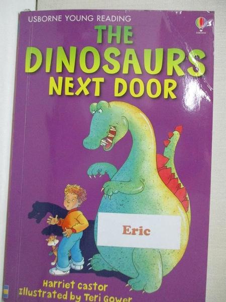 【書寶二手書T4/少年童書_AAC】The Dinosaurs Next Door (Usborne young readers)_Harriet Castor