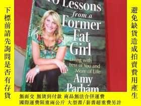 二手書博民逛書店10罕見Lessons from a Former Fat Girl Amy Parham:胖女孩艾米·帕勒姆的1