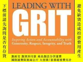 二手書博民逛書店Leading罕見with GRIT: Inspiring Action and Accountability w