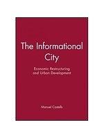 二手書 The Informational City: Information Technology, Economic Restructuring, and the Urban-Regional  R2Y 0631179372