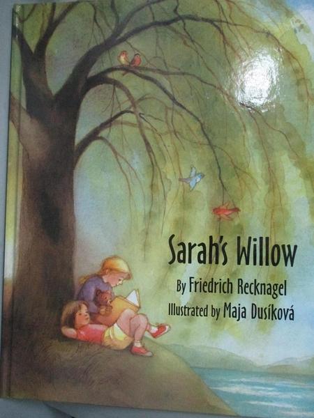 【書寶二手書T7/少年童書_EO3】Sarah s Willow_Recknagel, Friedrich/ Dusikova