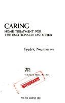 二手書博民逛書店 《Caring: Home Treatment for the Emotionally Disturbed》 R2Y ISBN:0803709692