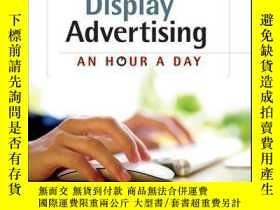 二手書博民逛書店Display罕見Advertising: An Hour a DayY410016 David Booth,