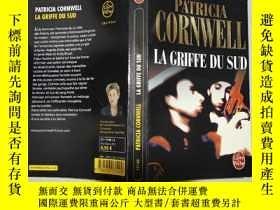 二手書博民逛書店法文原版罕見La Griffe du Sud 32開Y11403 Patricia Cornwell CALM