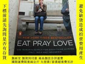 二手書博民逛書店EAT罕見PRAY LOVE(英文)Y212829