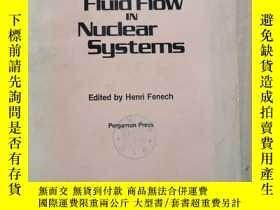 二手書博民逛書店heat罕見transfer and fluid flow in nuclear systems(P2250)