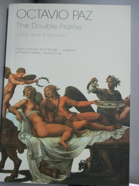 【書寶二手書T3/傳記_BPP】The Double Flame: Love and Eroticism_Paz, Oc