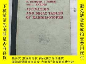 二手書博民逛書店activation罕見and decay tables of