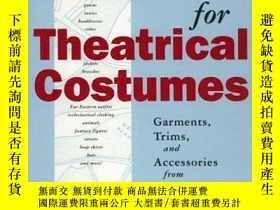 二手書博民逛書店Patterns罕見for Theatrical Costumes: Garments, Trims, and A