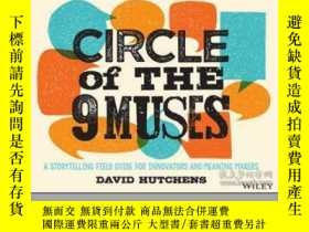 二手書博民逛書店Circle罕見of the 9 Muses: A Storytelling Field Guide for In
