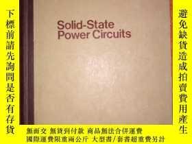 二手書博民逛書店SOLID-STATE罕見POWER CIRCUITSY24878 RCA DESIGNER S HANDBO