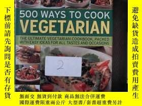 二手書博民逛書店500罕見Ways to Cook Vegetarian: The Ultimate Fully-illustra