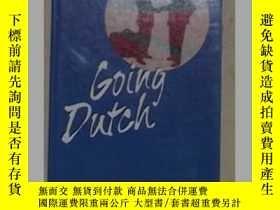 二手書博民逛書店《罕見Going Dutch 》Dick Pappenheim