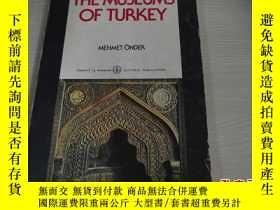 二手書博民逛書店THE罕見MUSEUMS OF TURKEY 土耳其博物館Y18