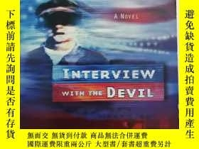 二手書博民逛書店INTERVIEW罕見WITH THE DEVIL (英文版 採